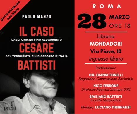 """Presentazione """"Il Caso Cesare Battisti"""", Roma 28 marzo ore 18:00"""