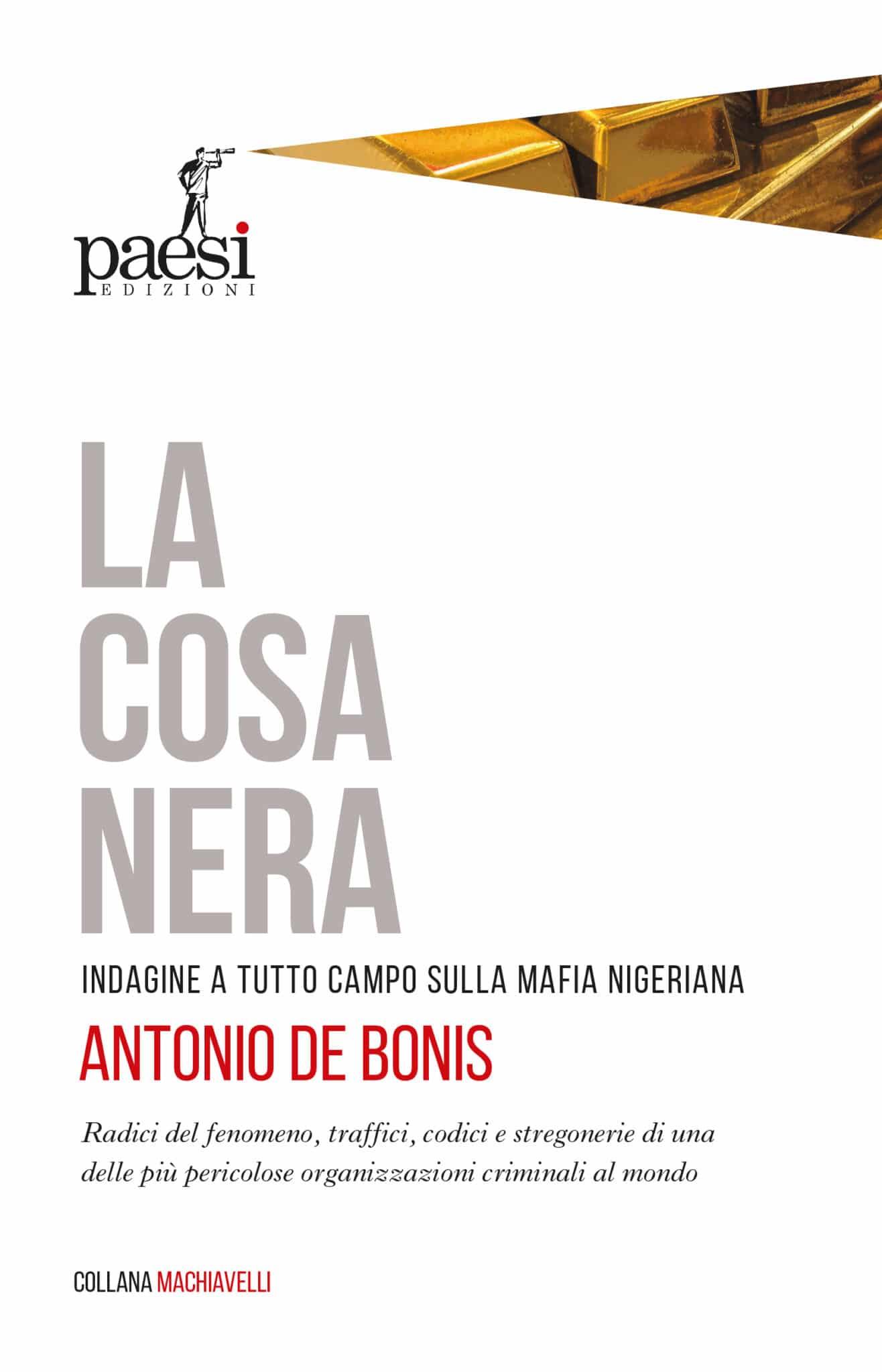 La Cosa Nera, Paesi Edizioni