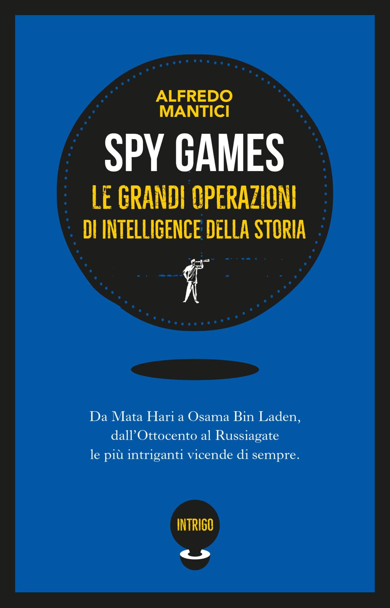 Spy games, Intelligence